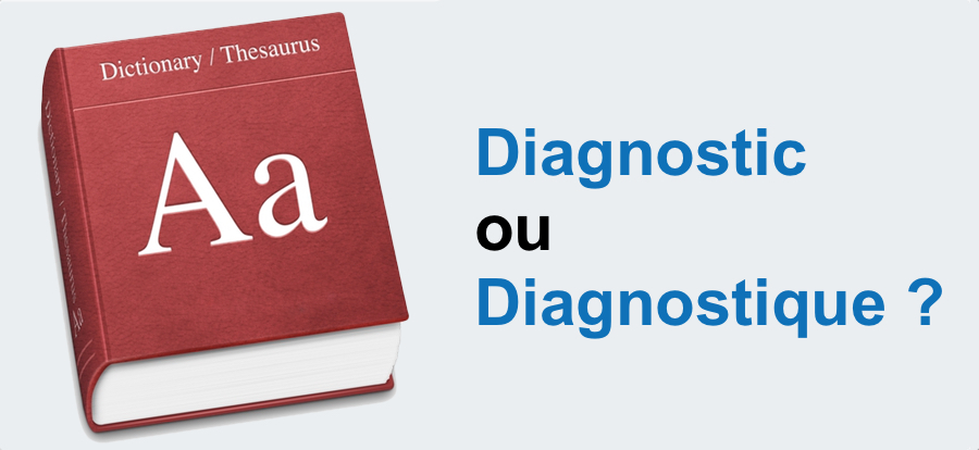Diagnostic ou Diagnostique automobile